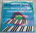 Vítězslav Novák-Sonáta Eroica- Můj Máj